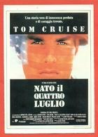 CINEMA-CARTOLINA MANIFESTO FILM- NATO IL 4 LUGLIO-TOM CRUISE-WILLEM DAFOEJERRY LEVINE - Manifesti Su Carta