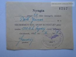 ZA143.4  Hungary  Kecskemét  MÁV Sport Egyesület  1938   Membership Tax  Receipt - Factures & Documents Commerciaux
