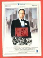 CINEMA-CARTOLINA MANIFESTO FILM-DIMENTICARE PALERMO-JAMES BELUSHI-MIMI ROGERS-PHILIPPE NOIRET-VITTORIO GASSMAN - Manifesti Su Carta