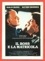 CINEMA-CARTOLINA MANIFESTO FILM-IL BOSS E LA MATRICOLA-MARLON BRANDO-MATTHEW BRODERICK-LARRY LONDON - Manifesti Su Carta