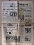 Journal Libération (7 Mars 1957) Politique Rechange En Algérie - Mort Dr Lamaze - Château De Vigny- Suicide L Ben M'Hidi - Kranten