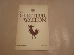 LE GUETTEUR WALLON N° 4 1960 Régionalisme Lessive Village De Lesse Sainte Cécile Mondorf Les Bains Luxembourg - Belgique