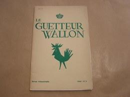 LE GUETTEUR WALLON N° 2 1960 Régionalisme Batteurs De Cuivre Dinant Ville Devenue Liégeoise Namurois Célebres Pub Ciney - Belgique