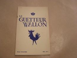 LE GUETTEUR WALLON N° 3 1961 Régionalisme Godefroid De Bouillon Lessive Village De Lesse Publicité Poêle Ciney - Belgique