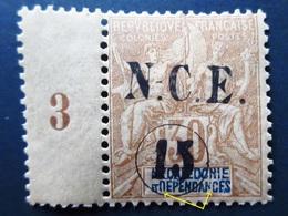 NOUVELLE CALEDONIE  Surcharge N.C.E. 15 -  Millésime 3 /  Curiosité Cassures D Et N . Neuf Charnière - Nouvelle-Calédonie