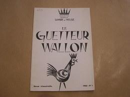 LE GUETTEUR WALLON N° 1 1963 Régionalisme Bouvignes Sur Meuse Métallurgie Fer Cuivre Poésie Publicité Poêle Mazout Ciney - Belgique
