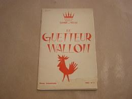 LE GUETTEUR WALLON N° 2 1963 Régionalisme Seigneurie Thon Samson Tellier Folklore Publicité Cuisinières Poêle Ciney - Belgique