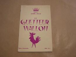 LE GUETTEUR WALLON N° 3 1963 Régionalisme Seigneurie Thon Samson Seigneurs Publicité Cuisinières Gaz Poêle Poêles Ciney - Belgique