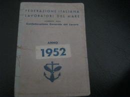 TESSERA FEDERAZIONE ITALIANA LAVORATORI DEL MARE 1952 - Documenti Storici