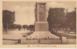 CPA  - TUNIS - MONUMENT PAUL CAMBON - 145 - C. A. P. - Túnez