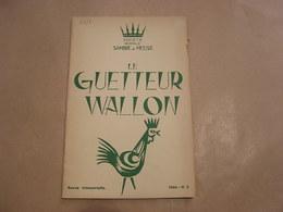 LE GUETTEUR WALLON N° 2 1964 Régionalisme Seigneurie Thon Samson Fort Rops Poètes Publicité Cuisinières Poêleries Ciney - Belgique