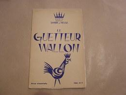 LE GUETTEUR WALLON N° 4 1964 Régionalisme Thilay Résistance Eghezée Oignies Echassiers Bordeaux Pub Forge Fonderie Ciney - Belgique