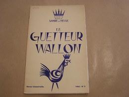 LE GUETTEUR WALLON N° 2 1965 Régionalisme Photo Aérienne Archéologie Maizeroulle Publicité Forges Fonderies Ciney - Belgique
