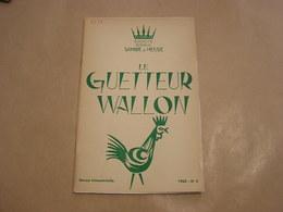LE GUETTEUR WALLON N° 3 1965 Régionalisme Vénerie Yvoir Epitaphier Canton Eghezée Publicité Forges Fonderies Ciney - Belgique