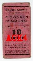 BRAINE LE COMTE Argent De Nécessité Notgeld Noodgeld Magasin Communal 6184 Brabant Occupation Allemande - [ 3] Occupations Allemandes De La Belgique