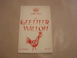 LE GUETTEUR WALLON N° 3 1966 Régionalisme Dinant Fraire Fairoul Minières Maka Forges Mines De Fer Morialmé Haltinnes - Belgique