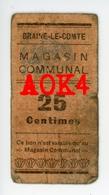 BRAINE LE COMTE Argent De Nécessité Notgeld Noodgeld Magasin Communal 6594 Brabant Occupation Allemande - [ 3] Occupations Allemandes De La Belgique