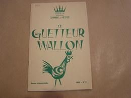 LE GUETTEUR WALLON N° 2 1967 Régionalisme Hommage à L' Abbé Blouard Vie Culturelle Publicité Forges Fonderie Ciney - Belgique