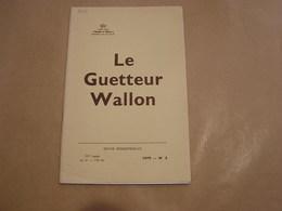 LE GUETTEUR WALLON N° 2 1979 Régionalisme Bois De Villers La Terre Et Les Hommes Toponymie Namuroise Militaires Rosée - Belgique