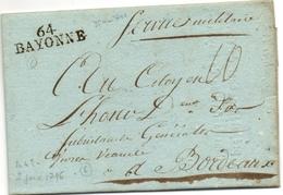 Lettre De Bayonne 1796, Marque Bayonne 64 Linéaire, Mention Manuscrite Service Militaire Excellent état - 1701-1800: Precursors XVIII