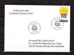 """""""  100 ANS DE LA FIFA """" Sur Enveloppe 1er Jour De 2004.de La Collection CACHETS PREMIER JOUR N° YT 3936 FDC - Fútbol"""