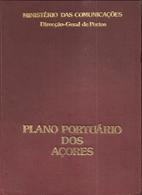 Angra Do Heroísmo - Ponta Delgada - Pico - S. Miguel - Plano Portuário Dos Açores - Portugal - Books, Magazines, Comics