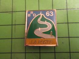 513i Pins Pin's / Rare & De Belle Qualité  THEME : POSTES / LA POSTE BRD 63 PUY-DE-DOME - Mail Services