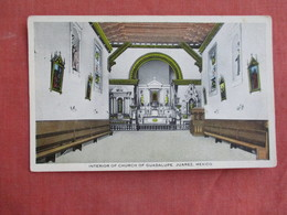 Interior Of Church Of Guadalupe Juarez Mexico  Ref 3098 - Mexique