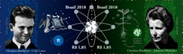 Brazil 2018 Stamps Brazilian Scientists: Cesar Lattes And Joanna Döbereiner Science Atom Agriculture - Brasil