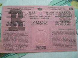 Football Voetbalbond 1966  Belgie U S S R Rusia - Tickets D'entrée