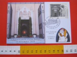 A.04 ITALIA ANNULLO - 2016 BIELLA ANNO GIUBILARE MISERICORDIA DUOMO CHIUSURA PORTA SANTA PAPA FRANCESCO - Chiese E Cattedrali