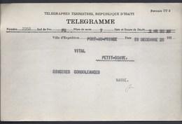 TELEGRAMME TELEGRAPHES TERRESTRES REPUBLIQUE HAITI PORT - AU - PRINCE DECEMBRE 1928 PETIT-GOAVE  VITAL JACMEL - Haïti