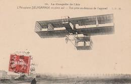 """CPA:LA CONQUÊTE DE L'AIR AÉROPLANE """"DELAGRANGE"""" EN PLEIN VOL..ÉCRITE - Avions"""