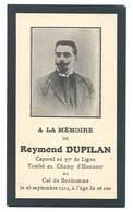 Carte à La Mémoire De Raymond Dupilan , Caporal 57e De Ligne, Tombé Au Champ D'Honneur Col Du Bonhomme - 1914-18