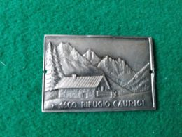 DISTINTIVI DA BASTONE  Rifugio Cauriol 1600 M. - Italia