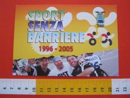 A.04 ITALIA ANNULLO - 2005 BIELLA CORRI SPINGI PEDALA SPORT SENZA BARIERE STEMMA PROVINCIA ORSO BEAR - Sport Paralimpici