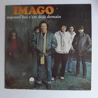 LP/ IMAGO - Aujourd'hui C'est Déjà Demain - Autres - Musique Française