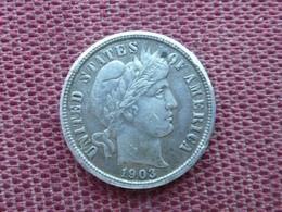 ETATS UNIS Monnaie De Barber Dime 1903 Argent - Federal Issues