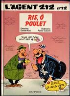 Raoul Cauvin / Cox - L' Agent 212 - N° 12 - Ris, ô Poulet - Éditions Dupuis  - (  1994 ) . - Agent 212, L'