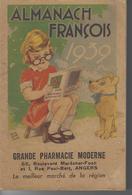 49 - ANGERS - Almanach François 1939 De 160 Pages - Pub Grande Pharmacie Moderne - Livres, BD, Revues