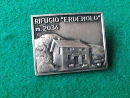 Spilla Rifugio Erdemolo 2036 M. - Italia