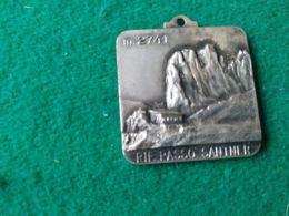 Medaglia Rifugio Passo Santner 2741 M. - Italia