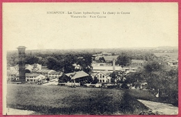 Waterworks_les Usines Hydrauliques_Le Champ De Course_Race Course 1900's Singapore_H Grimaud, Marseille CPA Old - Singapore