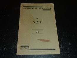 MARQUES POSTALES - 1698 à 1876 - LE VAR 78 - L.DUBUS Ingénieur E.C.P De L'académie De Philatélie - Thématiques