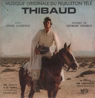 Disque 45 Tours Musique Du Feuilleton Télévisé THIBAULT CHEVALIER DES CROISADES - 1970 *** - Musique De Films