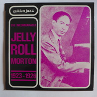 LP/ Jelly Roll Morton -  The Incomparable Jelly Roll Morton 1923 – 1926 - Jazz