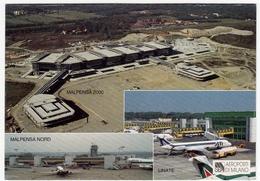 AVIAZIONE - SEA - AEROPORTI DI MILANO - MALPENSA - LINATE - Vedi Retro - Aérodromes