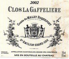 Etiquette (12X10) CLOS La GAFFELIERE 2002 St Emilion Grand Cru  Comte De Malet Roquefort Propriétaire 750 Ml 13% - Bordeaux