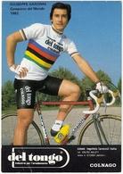 CICLISMO - GIUSEPPE SARONNI - CAMPIONE DEL MONDO 1982 - Vedi Retro - Ciclismo