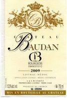 Etiquette ( 8 X 12,5 )  Chateau BAUDAN  2009 Cru Bourgeois   A Et S  Blasquez Propriétaire à Listrac-Médoc  33 - Bordeaux